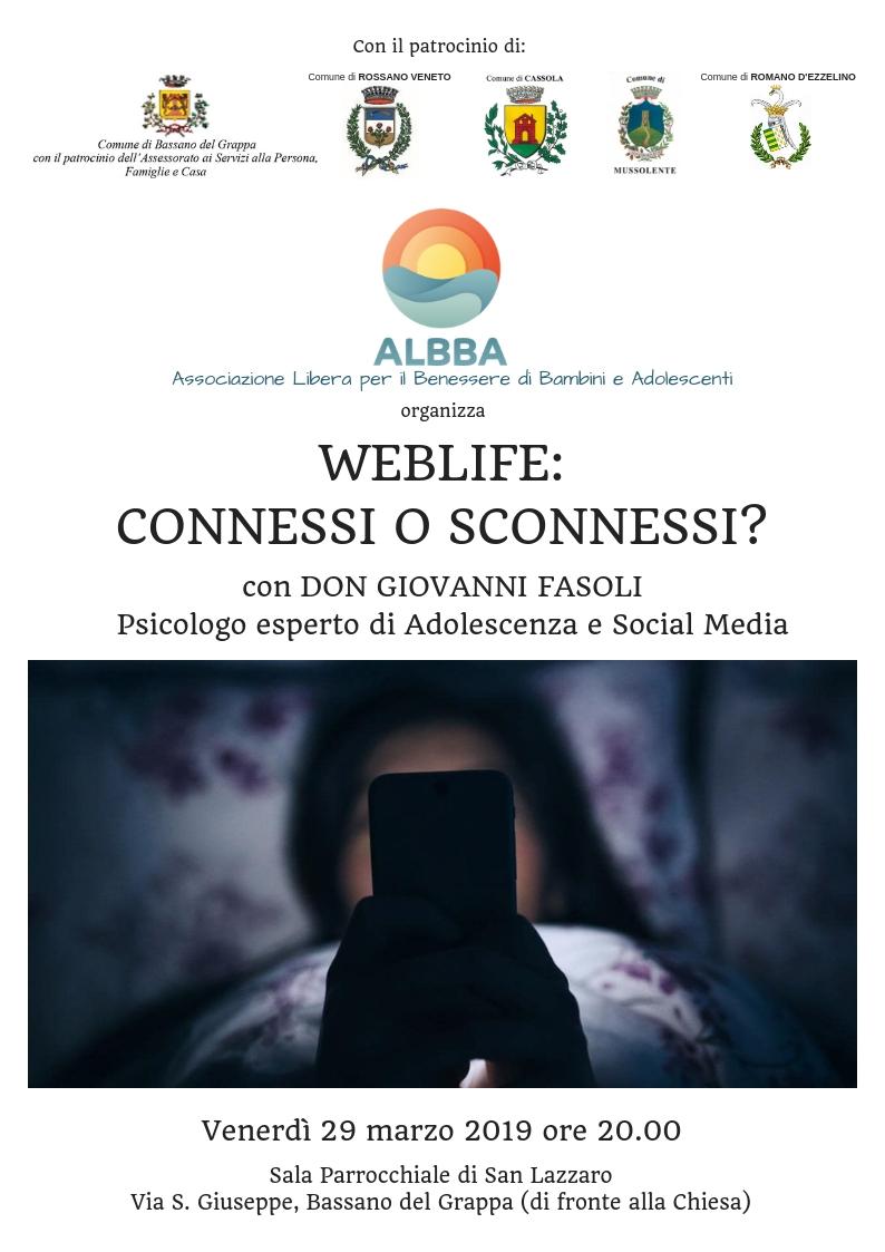 Weblife: Connessi o Sconnessi?